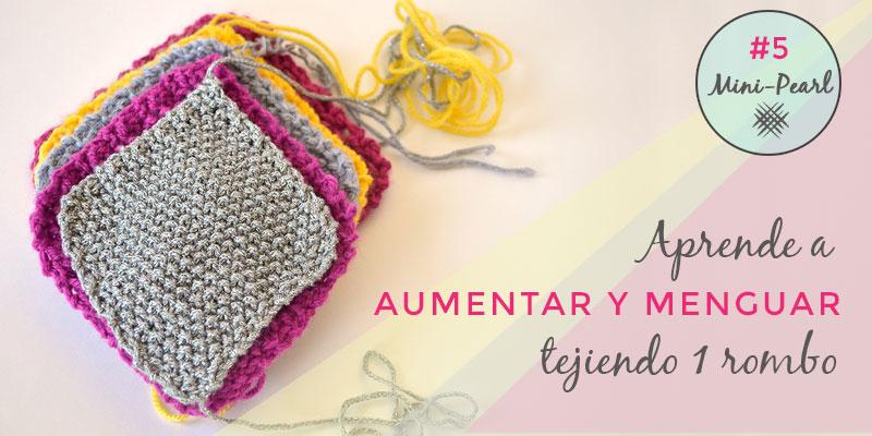 Aumentos y Menguados en punto a 2 agujas | Pearl Knitter