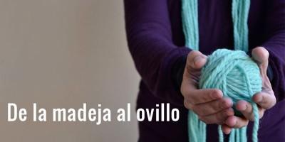 cómo hacer un ovillo de una madeja