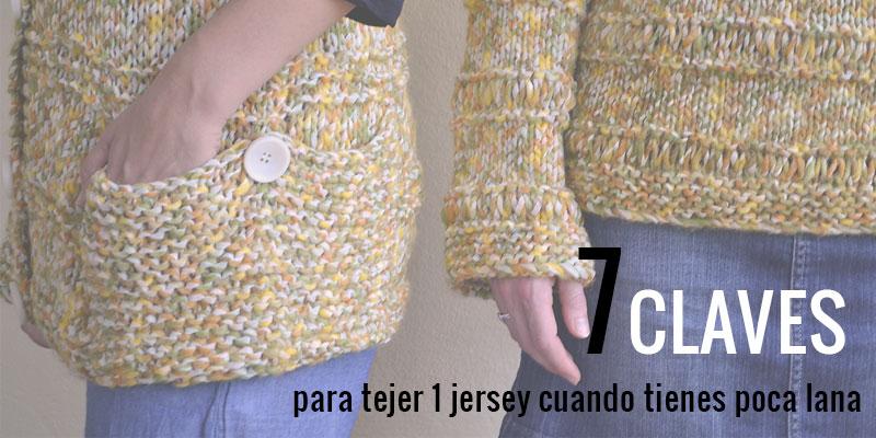 7 claves para tejer un jersey con poca lana pearl knitter - Como hacer ochos de punto ...