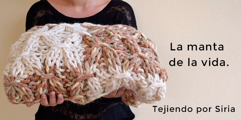 La manta de la vida.   Pearl Knitter