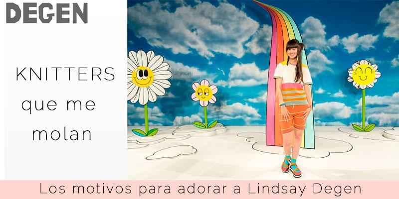 Lindsay Degen: diseño, tejido y diversión a raudales.