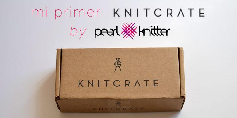 Mi primer KnitCrate